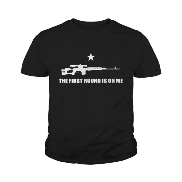 Snip - The First Round Is On Me Shirt