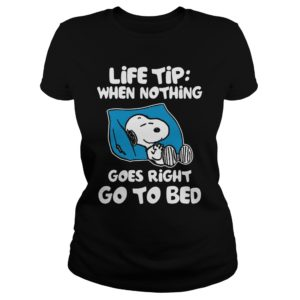 Snoopy - Life Tip When Nothing Goes Right Go To Bed Shirt