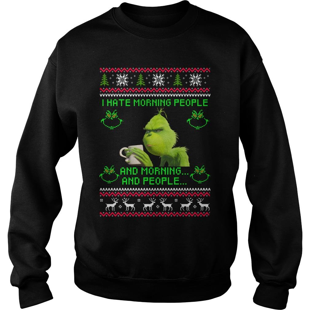 I Hate Christmas.Grinch I Hate Morning People Christmas Sweater