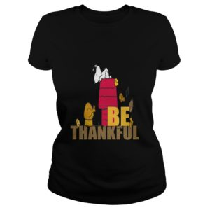Snoopy - Be Thankful Shirt, Hoodie, Tank