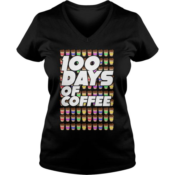 100 Days Of Coffee Shirt, Hoodie, Tank