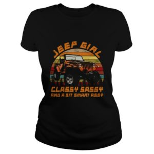 Vintage - Jeep Girl Classy Sassy And A Sit Smart Assy Shirt