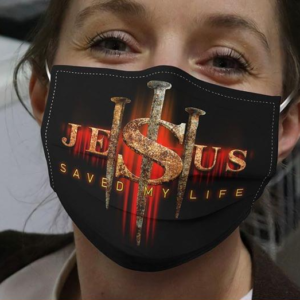 Jesus Save My Life Cloth Face Mask