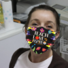 Teach Love Inspired Cloth Face Mask