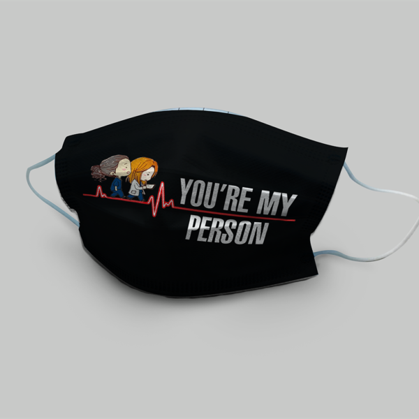 You're My Person Cloth Face Mask