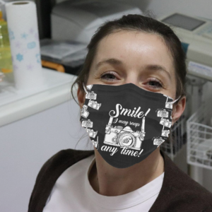Smile - I May Snap At Any Time Cloth Face Mask
