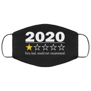 2020 1 Star - Very Bad Would Not Recommend Face Mask
