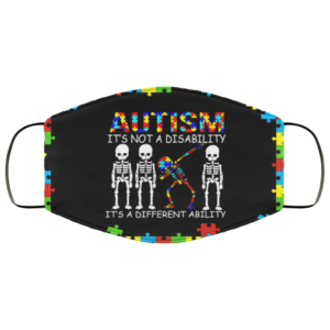 Skeleton Dabbing - Autism It's Not A Disability It's A Different Ability Face Mask